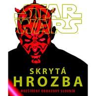 Star Wars - Skrytá hrozba: Rozšířený obrazový slovník