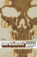 100 nábojů: Dekadence