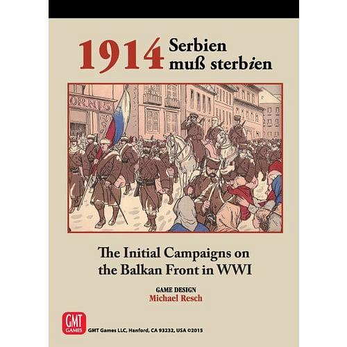 1914: Serbien Muss Sterbien