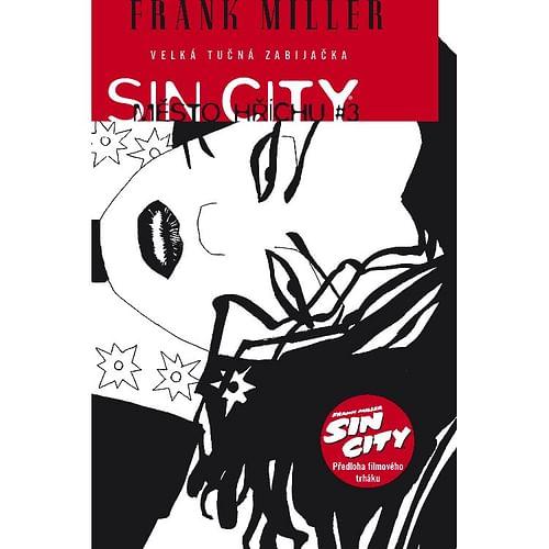 Sin City 3: Velká tučná zabijačka