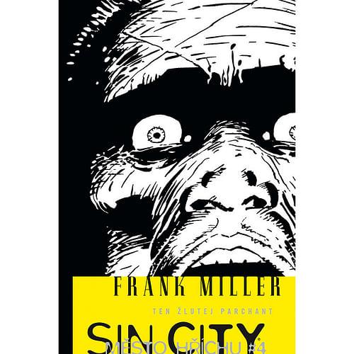 Sin City 4: Ten žlutej parchant