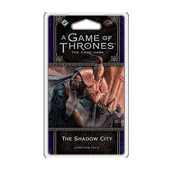 A Game of Thrones LCG second edition: The Shadow City