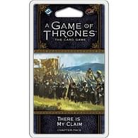A Game of Thrones LCG second edition: There is My Claim