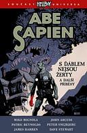 Abe Sapien 2: S ďáblem nejsou žerty a další příběhy