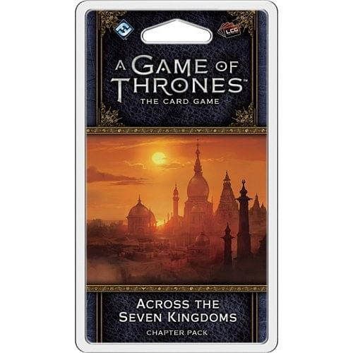 A Game of Thrones LCG second edition: Across the Seven Kingdoms