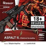 Asfalt II. Efektivní brutalita - audiokniha (1 CD)