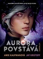 Aurora povstává