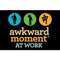 Awkward Moment at Work