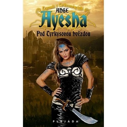 Ayesha: Pod Tyrkysovou hvězdou