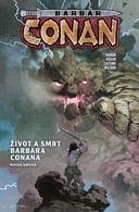 Barbar Conan 2: Život a smrt barbara Conana