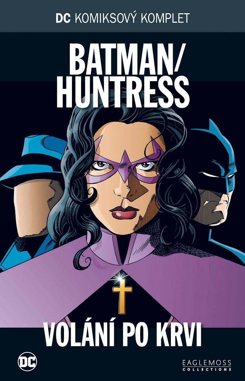 DC Komiksový komplet 73 - Batman/Huntress: Volání po krvi