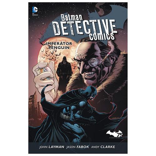 Batman Detective Comics: Imperátor Penguin