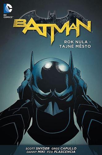 Batman: Rok nula - Tajné město (brožovaná)