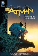 Batman: Rok nula: Temné město (brožovaná)