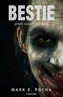 Bestie: příběh skutečného vraha