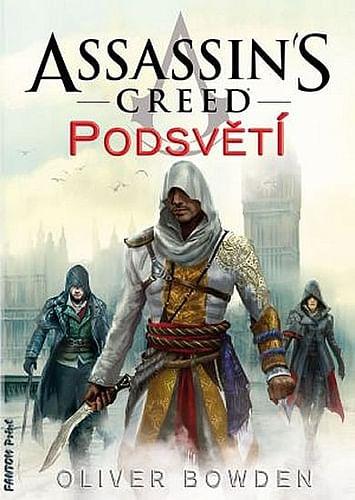 Assassins Creed: Podsvětí