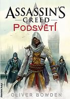 Assassins Creed 8 - Podsvětí
