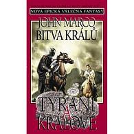 Tyrani a králové 4 - Bitva králů