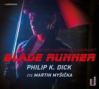 Blade Runner - audiokniha (1 CD)