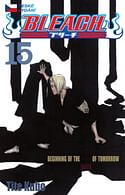 Bleach 15 - Beginning of death tomorrow