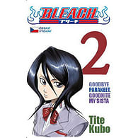Bleach 2: Goodbye parakeet, goodnight my sista