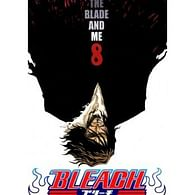 Bleach 8: The Blade and Me
