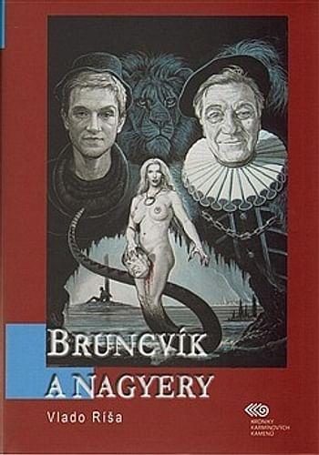 Bruncvík a nagyery