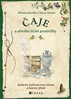 Čaje a přírodní léčivé prostředky