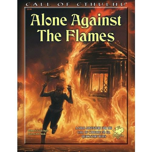 Call of Cthulhu RPG 7th edition: Alone Against the Flames