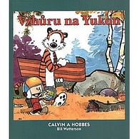 Calvin a Hobbes 3: Vzhůru na Yukon