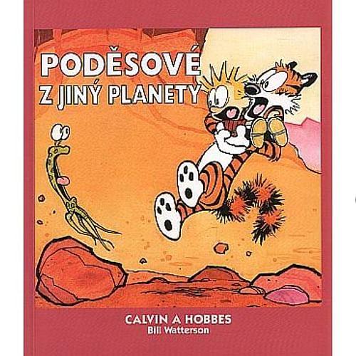Calvin a Hobbes 4: Poděsové z jiný planety