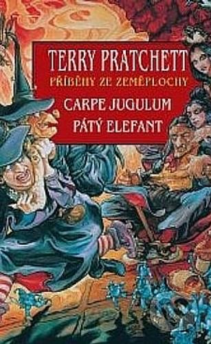 Carpe Jugulum + Pátý elefant