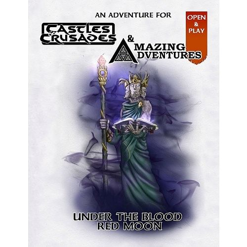 Castles & Crusades and Amazing Adventures Dual Adventure Module: Under the Blood Moon