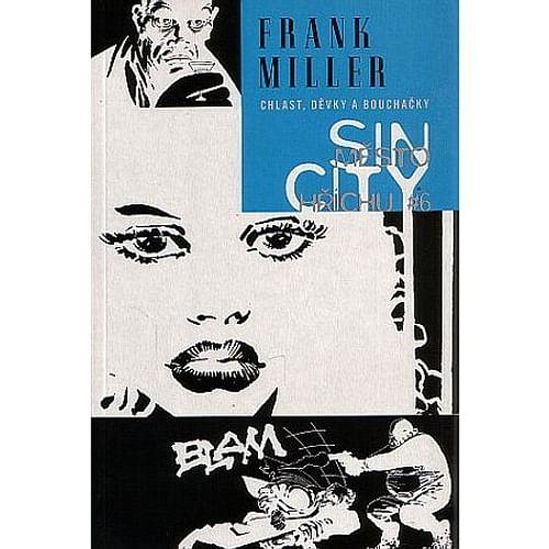 Sin City 6: Chlast, děvky a bouchačky (vázaná)