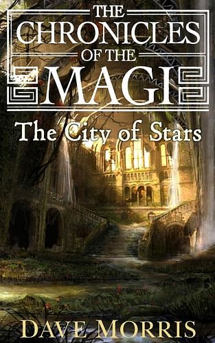 Chronicles of the Magi 3: The City of Stars