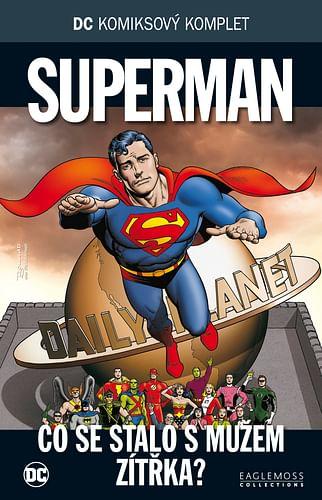 DC Komiksový komplet 75 - Superman: Co se stalo s mužem zítřka?