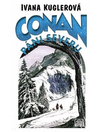 Conan a Páni severu - Ivana Kuglerová