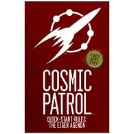 Cosmic Patrol Quick Start Rules: The Eiger Agenda