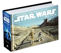 Creating the Worlds of Star Wars : 365 Days