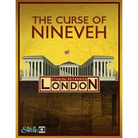 Cthulhu Britannica: The Curse of Nineveh