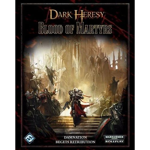 Dark Heresy: Blood of Martyrs