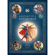 DC Comics : Anatomy of a Metahuman