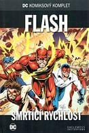 DC Komiksový komplet 93 - Flash: Smrtící rychlost
