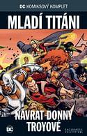 DC Komiksový komplet 94 - Mladí titáni: Návrat Donny Troyové