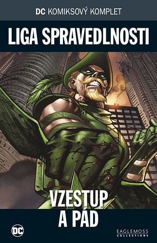 DC Komiksový komplet 96 - Liga spravedlnosti: Vzestup a pád