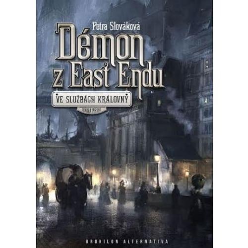 Démon z East Endu (Ve službách královny 1)