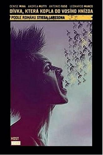 Dívka, která kopla do vosího hnízda
