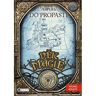 Věk magie - Do propasti