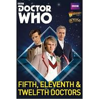 Doctor Who: Exterminate! - The fifth, eleventh and twelth Doctors
