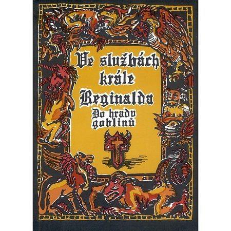 Ve službách krále Reginalda: Do hradu goblinů